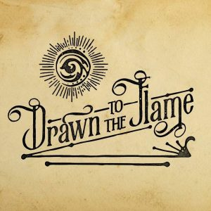 Drawn to the flame podcast